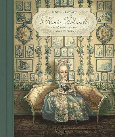 Couverture Marie-Antoinette - Carnet secret d'une reine