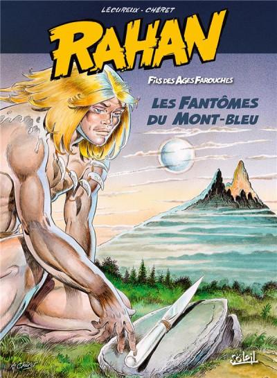 Couverture Rahan tome 1 - Le Retour au mont Bleu