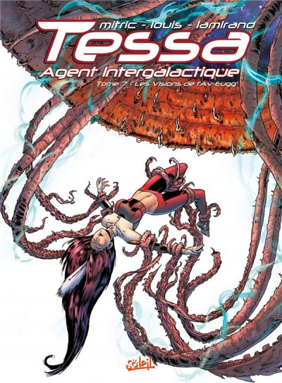 image de Tessa, agent intergalactique tome 7 - Les Visions de l'Av-Eugg'
