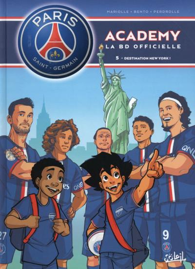 Couverture PSG Academy tome 5 - Destination New York !