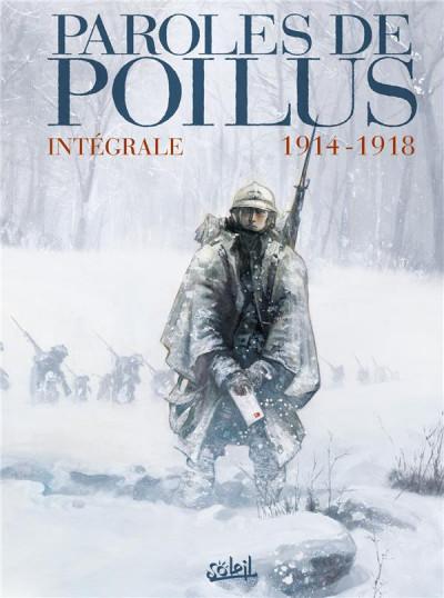 Couverture Paroles de Poilus - Intégrale 1914-1918