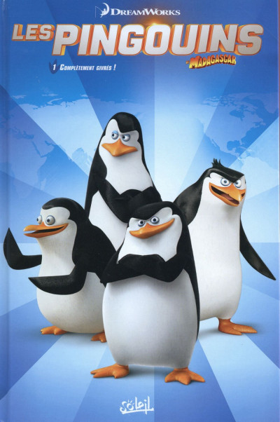 image de Les Pingouins de Madagascar tome 1 - Complètement givrés !