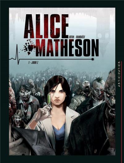 Couverture Alice Matheson tome 1