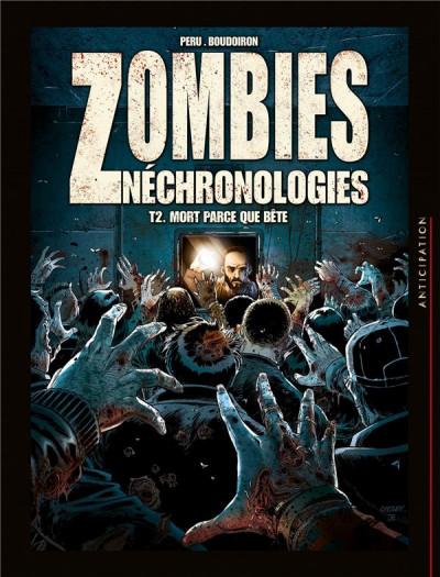 Couverture Zombies Néchronologies tome 2