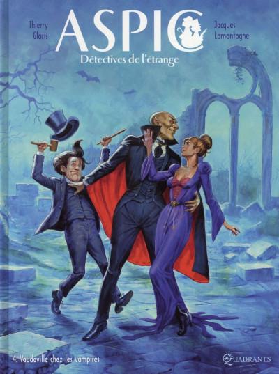 image de Aspic, détectives de l'étrange tome 4 - Vaudeville chez les vampires