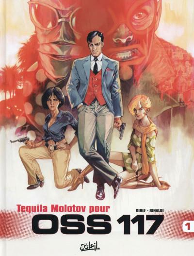 image de OSS 117 tome 1 - Tequila Molotov pour OSS 117