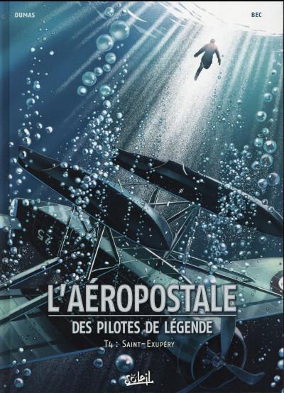 image de L'aéropostale - Des pilotes de légende tome 4 - Saint-Exupéry
