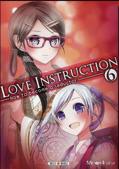 Couverture Love instruction - How to become a seductor tome 6
