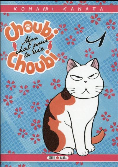 Couverture Choubi-Choubi - Mon chat pour la vie tome 1