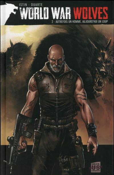 image de World war wolves tome 2 - Autrefois un homme, aujourd'hui un loup
