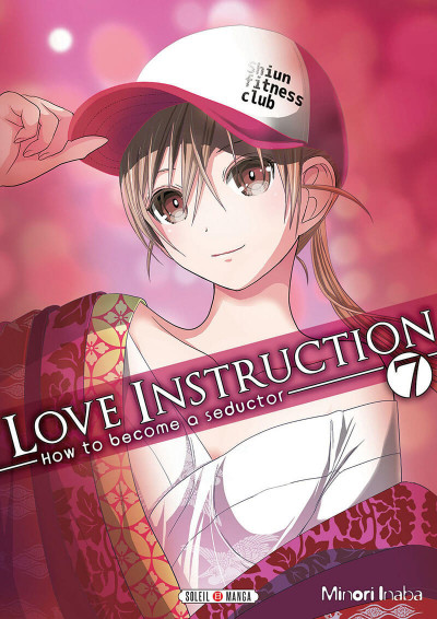 Couverture Love instruction - How to become a seductor tome 7