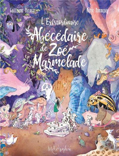 Couverture L'extraordinaire abécédaire de Zoé Marmelade