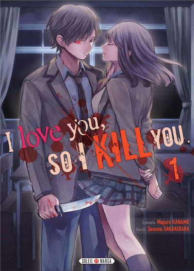 Couverture I love you so I kill you tome 1