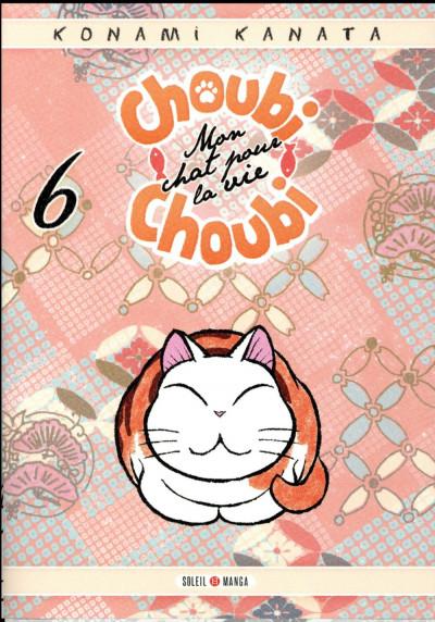 Couverture Choubi-choubi - mon chat pour la vie tome 6