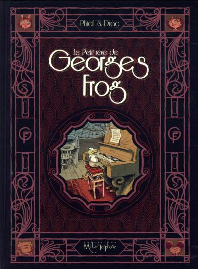 Couverture Le petit rêve de Georges Frog