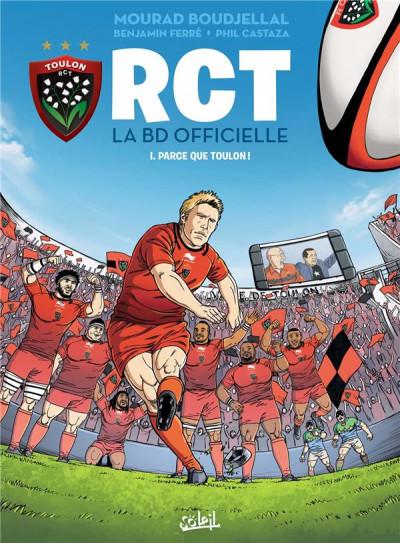 Couverture RCT tome 1 - parce que Toulon !