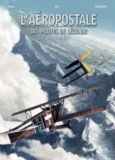 Couverture L'aéropostale - des pilotes de légende tome 6