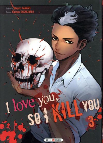 Couverture I love you so i kill you tome 3