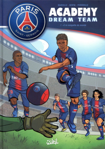 Couverture PSG academy dream team tome 1
