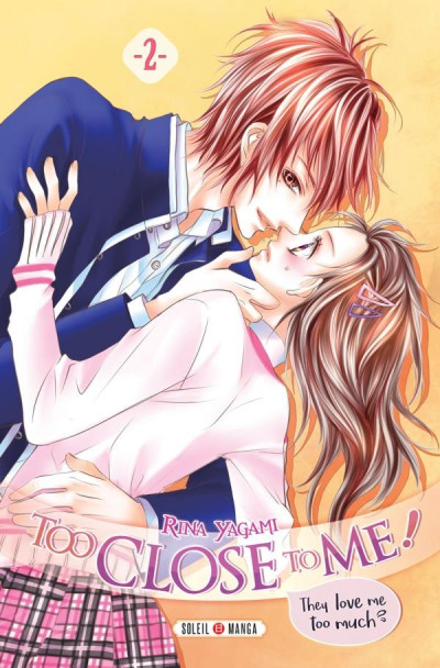 Couverture Too close to me ! tome 2