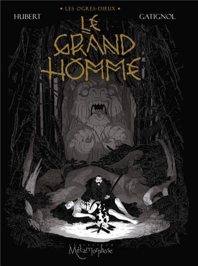 Couverture Les ogres-dieux tome 3 - Le grand homme