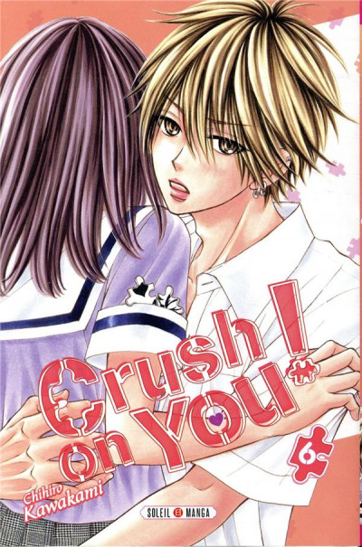Couverture Crush on you ! tome 6