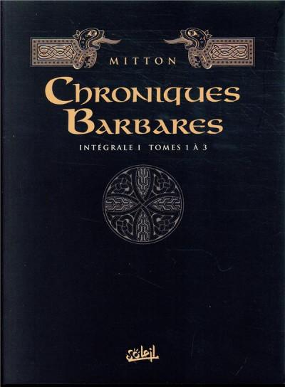 Couverture Les chroniques barbares - intégrale tomes 1 à 3