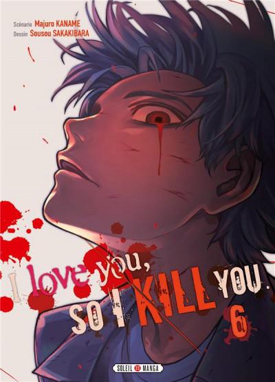 Couverture I love you so I kill you tome 6