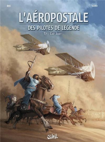Couverture L'aéropostale - des pilotes de légende tome 7