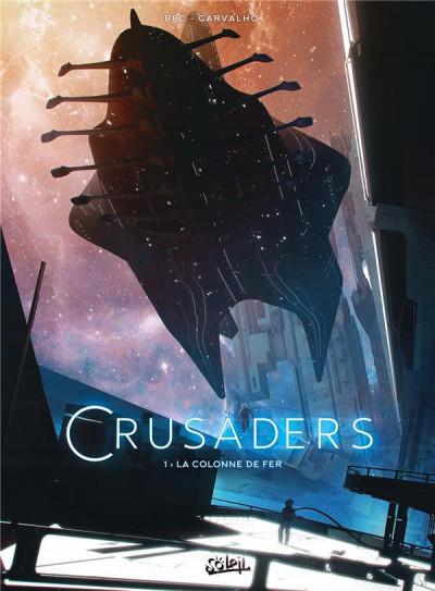 Couverture Crusaders tome 1 + ex-libris offert