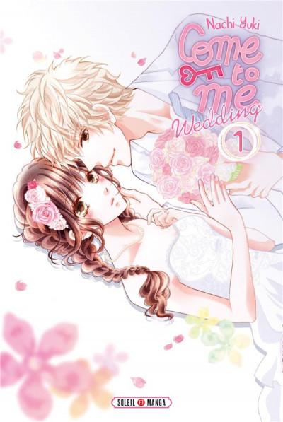 Couverture Come to me wedding tome 1