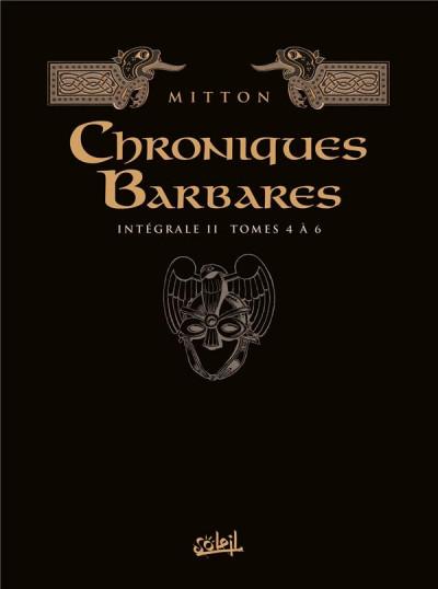 Couverture Les chroniques barbares - intégrale tomes 4 à 6