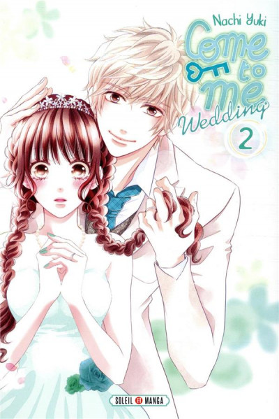 Couverture Come to me wedding tome 2