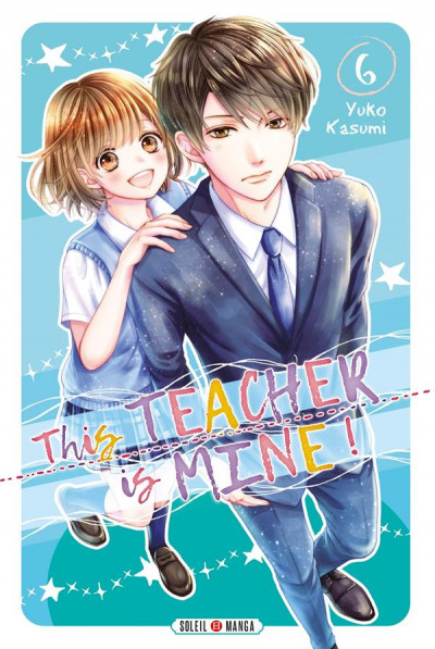 Couverture This teacher is mine ! tome 6