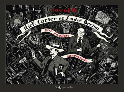 Couverture Nick Carter et André Breton - Une enquête surréaliste