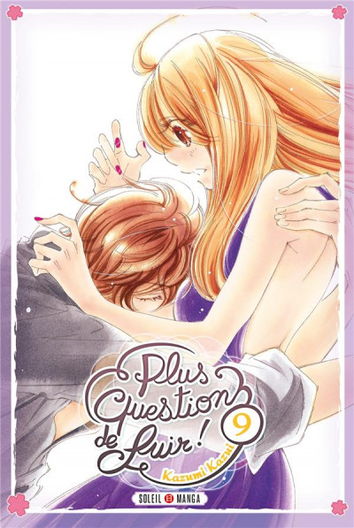 Couverture Plus question de fuir ! tome 9