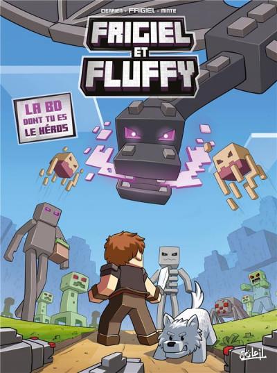 Couverture Frigiel et Fluffy - La BD dont tu es le héros
