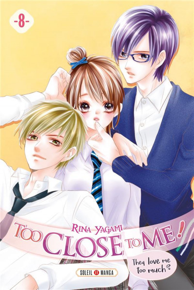 Couverture Too close to me ! tome 8