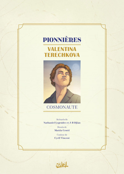 Page 1 Pionnières - Valentina Terechkova, cosmonaute