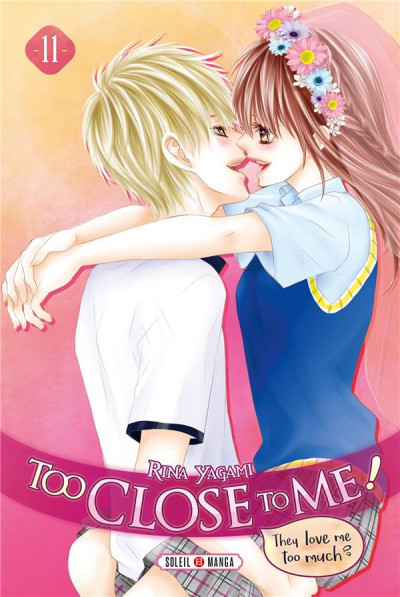 Couverture Too close to me ! tome 11