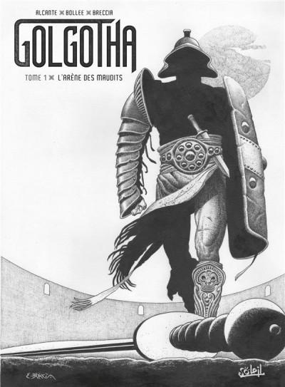 Couverture Golgotha (éd. noir et blanc) tome 1