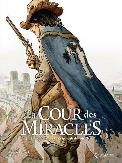Couverture La cour des miracles tome 3