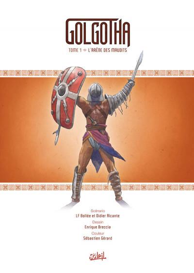 Page 1 Golgotha tome 1 + ex-libris offert