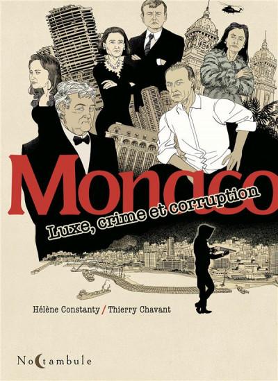 Couverture Monaco - luxe, crime et corruption