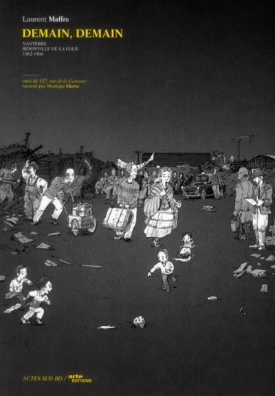 Couverture demain, demain T.1 - Nanterre, bidonville de la folie - 1962-1966