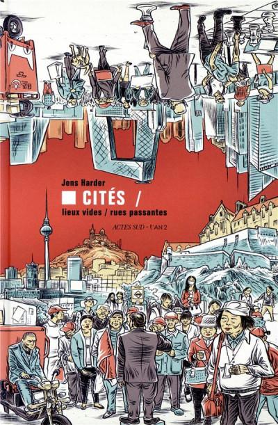 Couverture Cités - Lieux vides, rues passantes