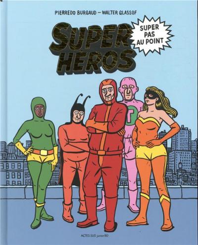 Couverture Super héros super pas au point
