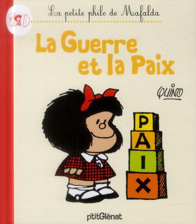 image de la petite philo de Mafalda - la guerre et la paix