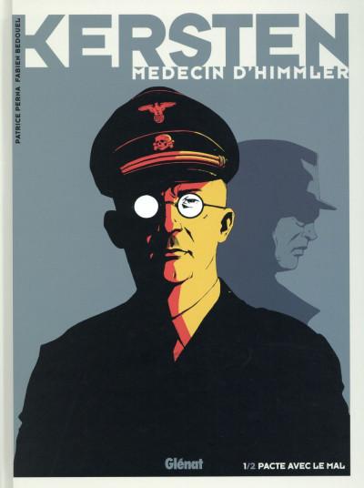image de Kersten, médecin d'Himmler tome 1 - pacte avec le mal