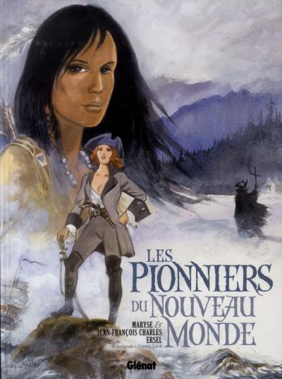 Couverture pionniers nouveau monde tome 5 à 8 intégrale